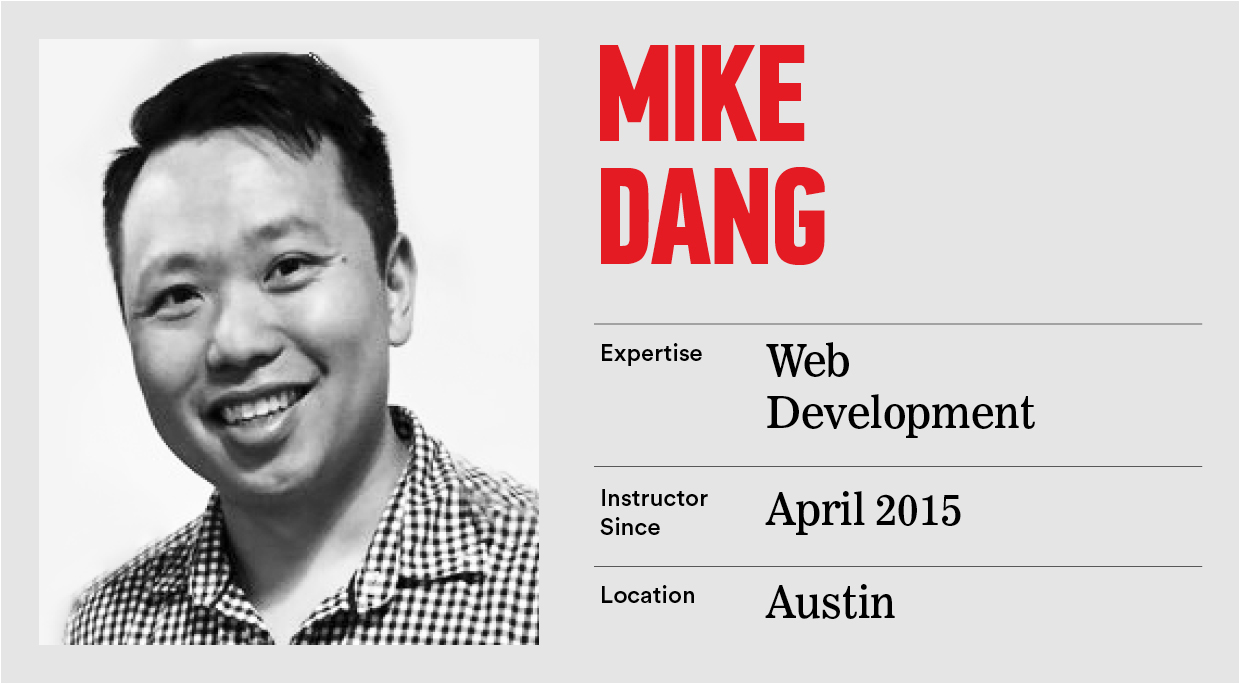 What Is Web Development General Assembly Mike Dang
